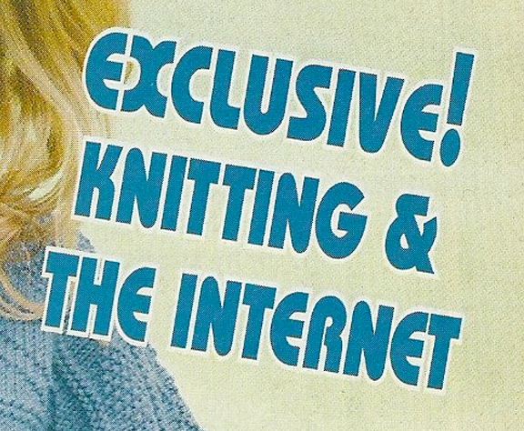 exclusive knitting and the internet.jpg