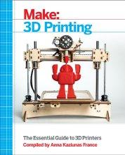 Make: 3D Printing $19.99