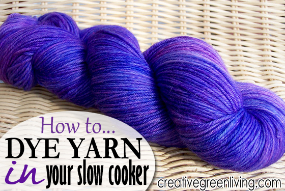 creativegreenliving_dye_yarn_in_your_slow_cooker_01
