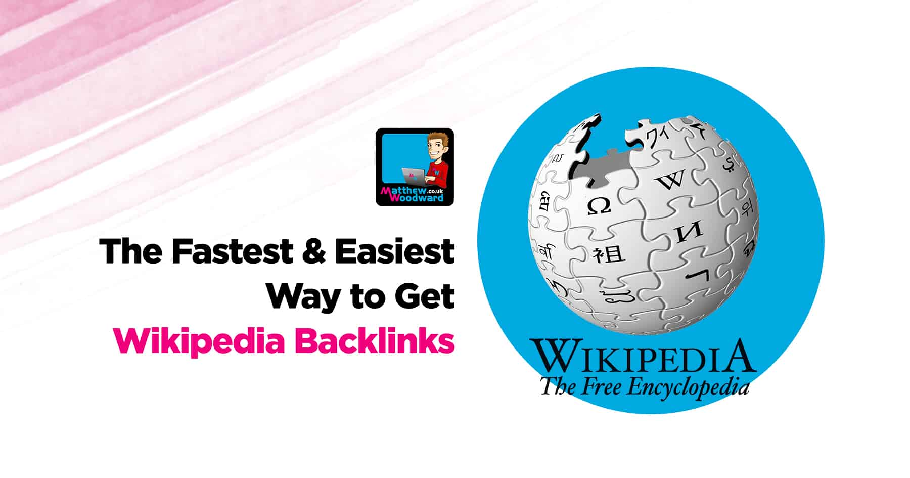 The Fastest  Easiest Way To Get Wikipedia Backlinks