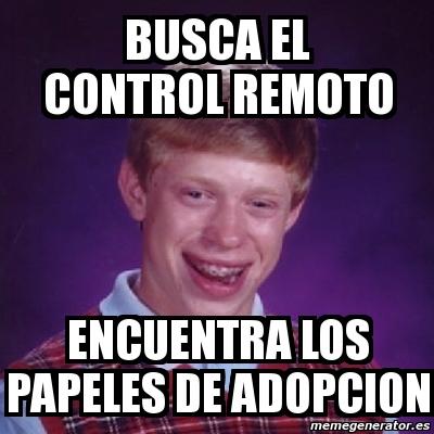 Meme Bad Luck Brian Busca el control remoto encuentra