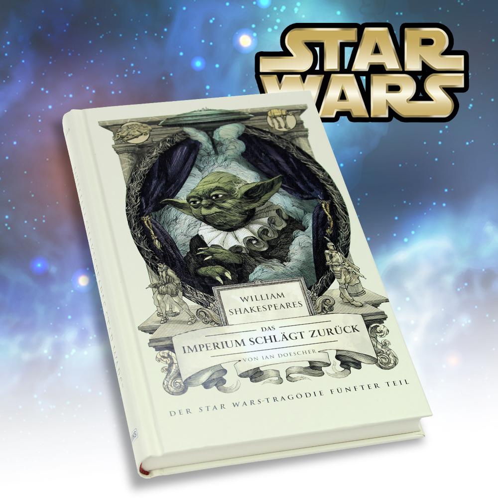 Buch  Shakespeares Star Wars  Das Imperium schlgt zurck
