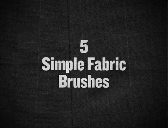 Simple fabric brushes