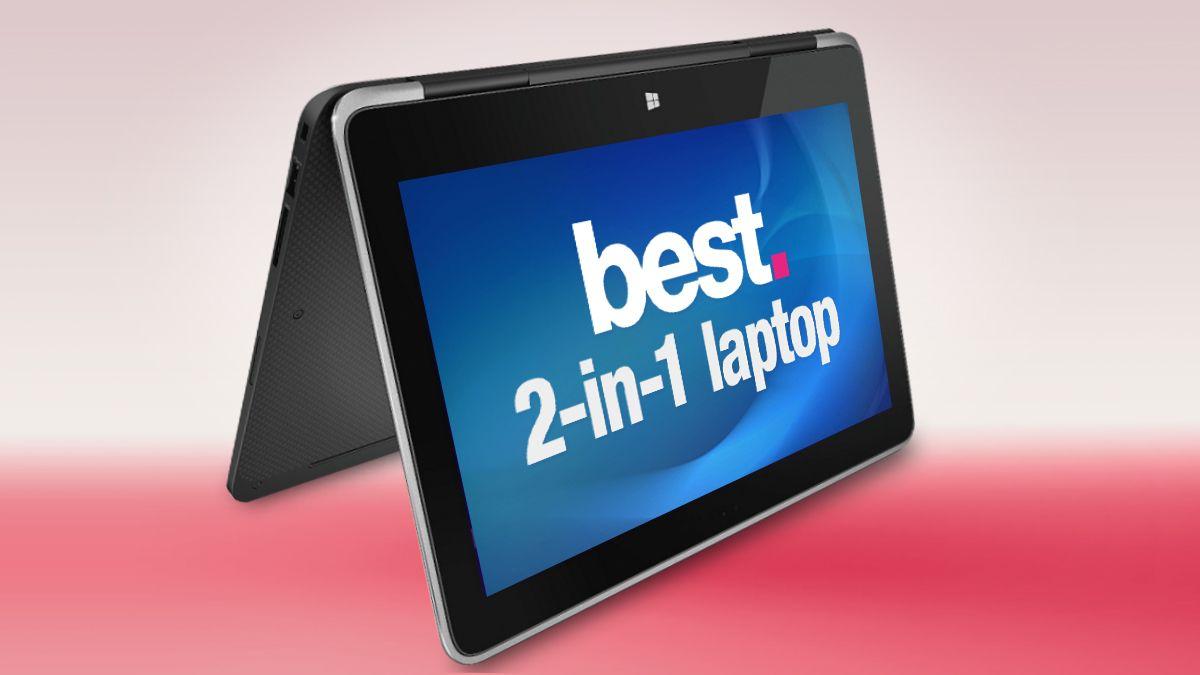 Best 2in1 laptops 2019  TechRadar