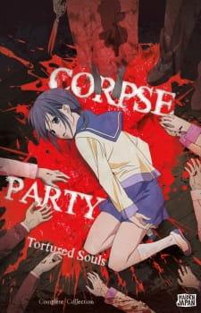 Corpse Party: Tortured Souls – Bougyakusareta Tamashii no Jukyou Subtitle Indonesia