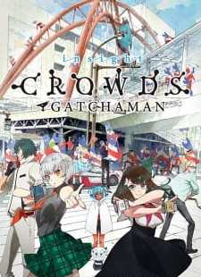 Gatchaman Crowds Insight Subtitle Indonesia