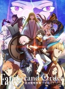 Fate/Grand Order: Zettai Majuu Sensen Babylonia Batch Sub Indo