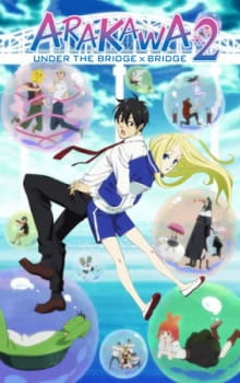 Arakawa Under the Bridge x Bridge Batch Subtitle Indonesia