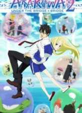 Arakawa Under the Bridge x Bridge Subtitle Indonesia