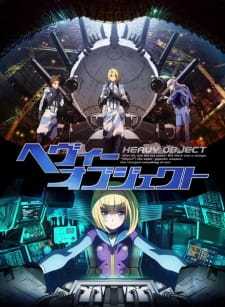 Heavy Object Subtitle Indonesia