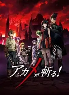Akame ga Kill! Batch Sub Indo