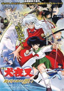 InuYasha Movie 01: Toki wo Koeru Omoi Subtitle Indonesia