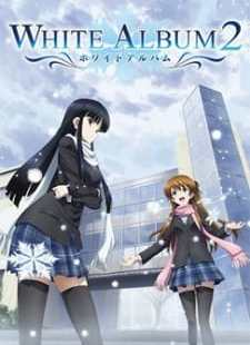 White Album 2 Batch Sub Indo