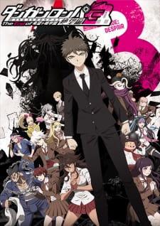 Danganronpa 3: The End of Kibougamine Gakuen – Zetsubou-hen Subtitle Indonesia