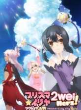 Fate/kaleid liner Prisma☆Illya 2wei Herz! Subtitle Indonesia