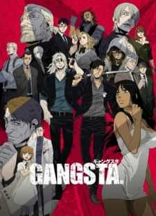Gangsta. Batch Subtitle Indonesia