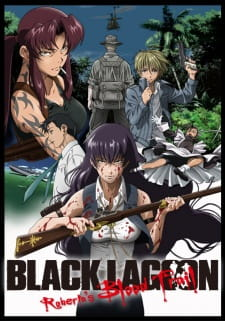 Black Lagoon: Roberta's Blood Trail Subtitle Indonesia