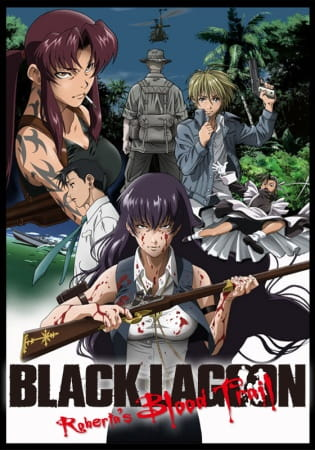 Black Lagoon: Roberta's Blood Trail (Episode 01 – 05) Subtitle Indonesia