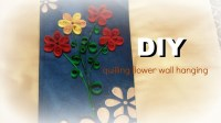 PAPER CRAFT: How To Make Paper Quilling Flower Wall ...