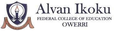 ALVAN IKOKU FEDERAL COLLEGE EDUCATION OWERRI