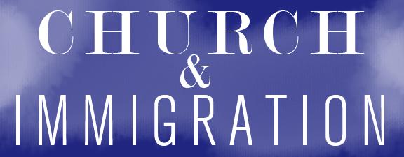 church&immigration teaser