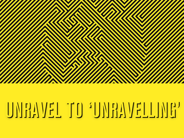 web_unravel to unravelling_10-16-2014