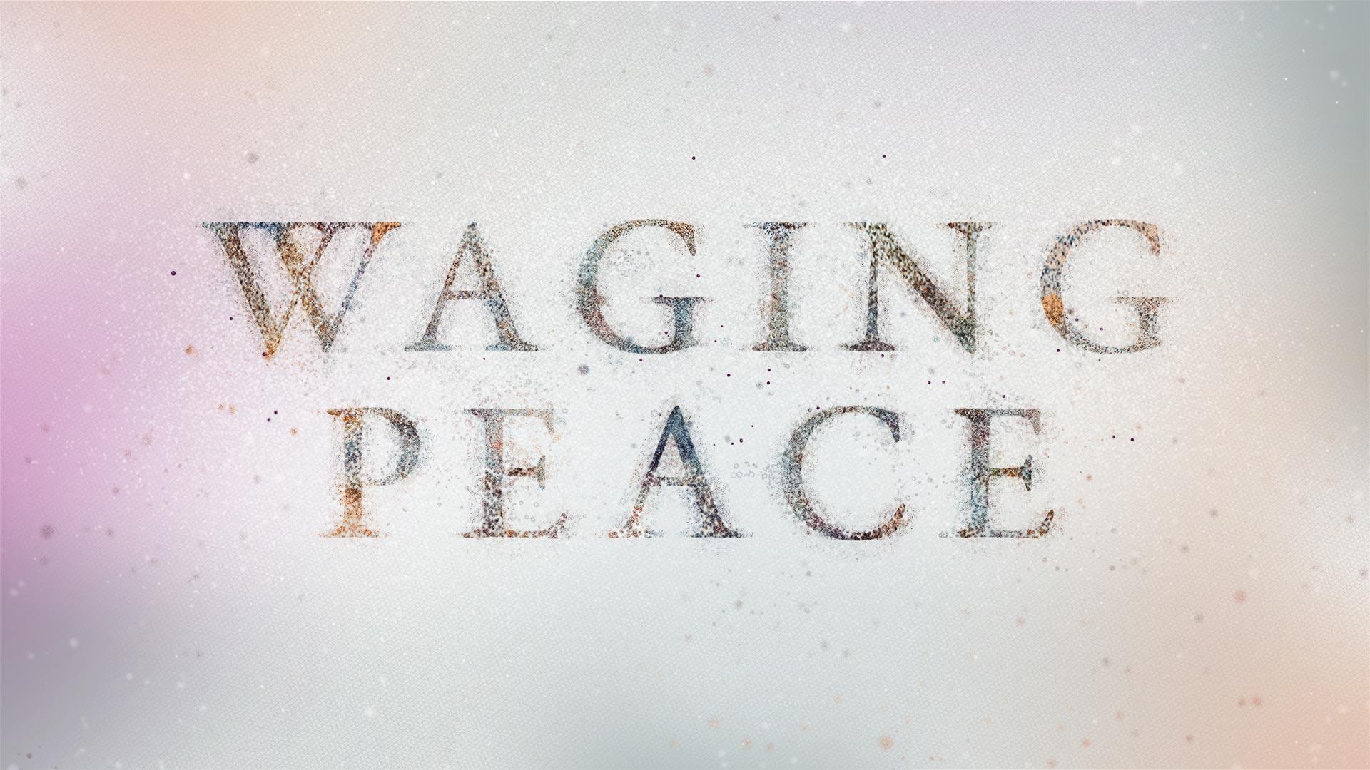 Peace: Step by Step