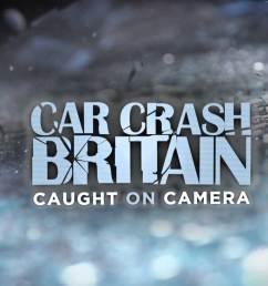car crash britain caught on camera [ 1778 x 1000 Pixel ]