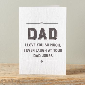 I Love You So Much I Laugh At Your Dad Jokes Card By Owl