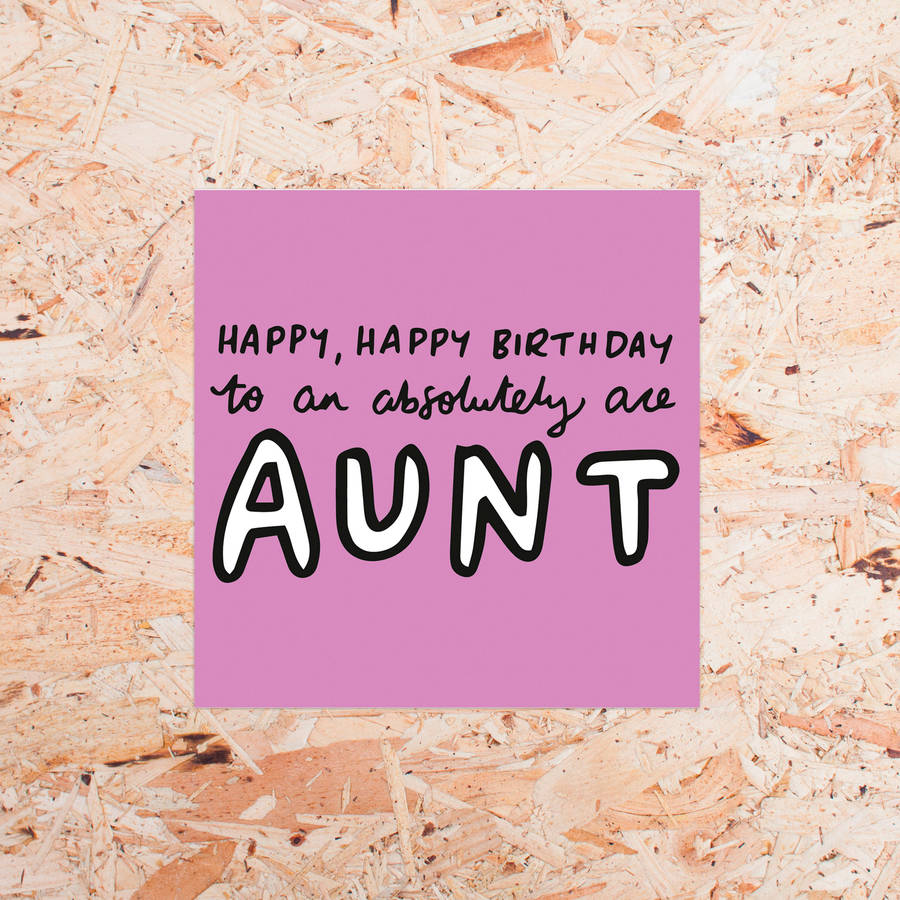 'happy Birthday To An Absolutely Ace Aunt' Card By