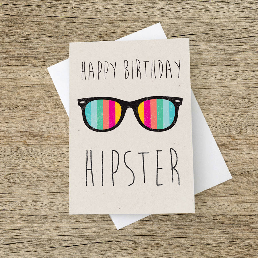 'happy Birthday Hipster' Card By The Strawberry Card