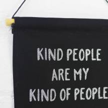 'kind People Kind Of People' Hanging Banner