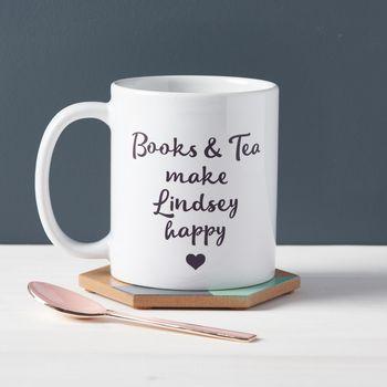 'Books And Tea Make Me Happy' Mug
