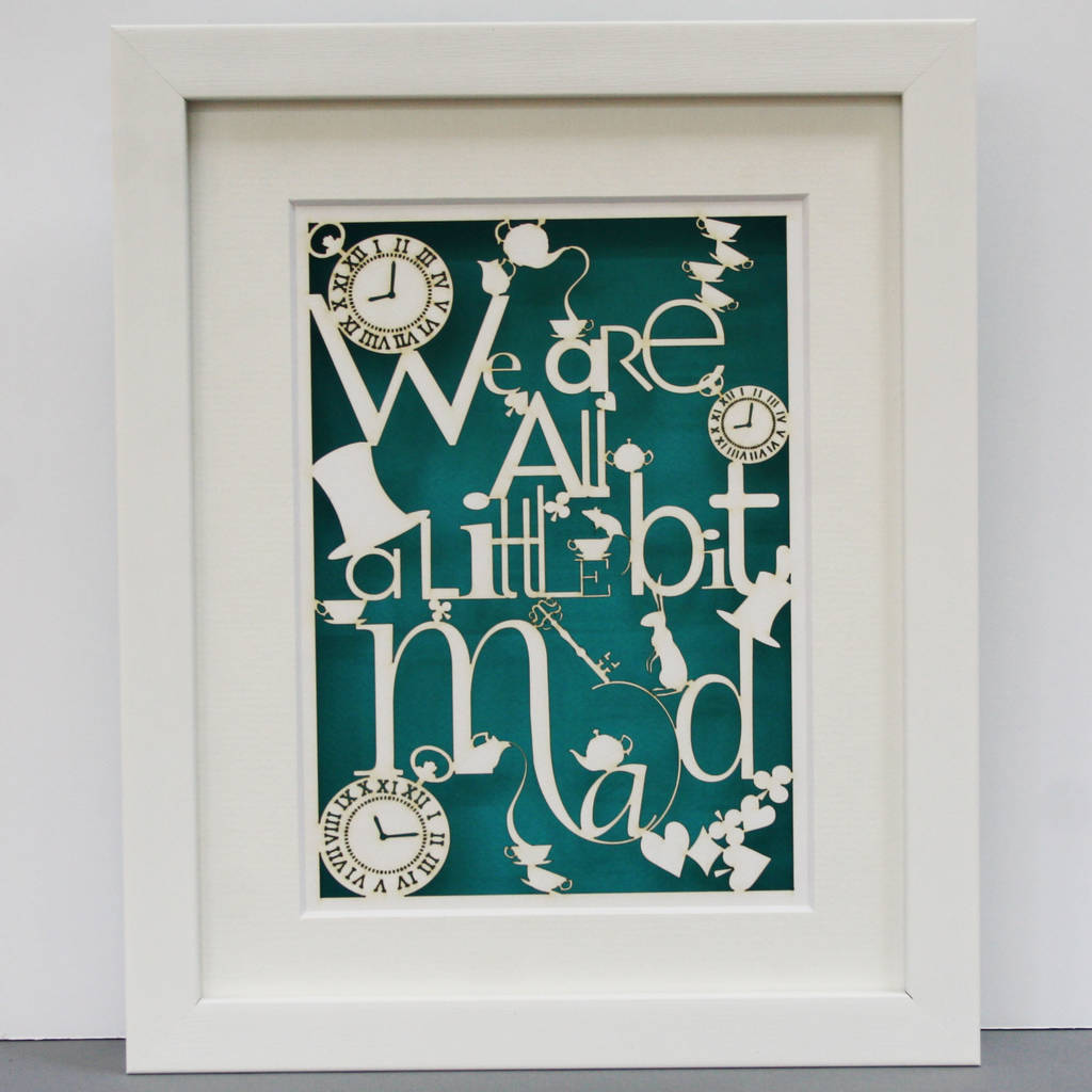 we are all mad paper cut wall art by tiny designs