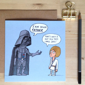 'i am your father' card by cardinky | notonthehighstreet.com