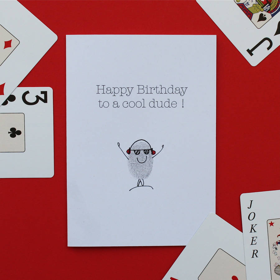 Cool Dude Birthday Card By Adam Regester Design