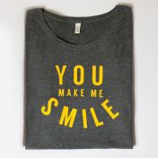 Slogan T Shirt 'You Make Me Smile'