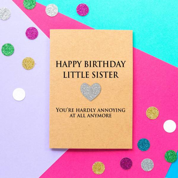 Annoying Little Sister Funny Birthday Card Bettie