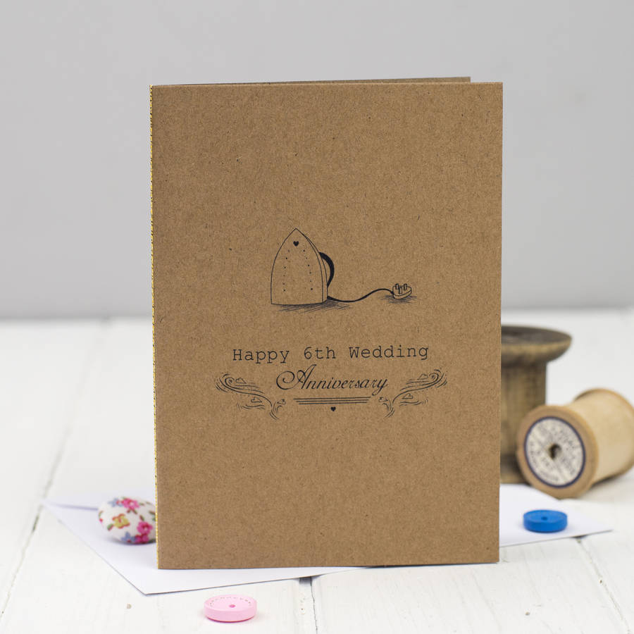 sixth wedding anniversary card iron by miss shelly designs