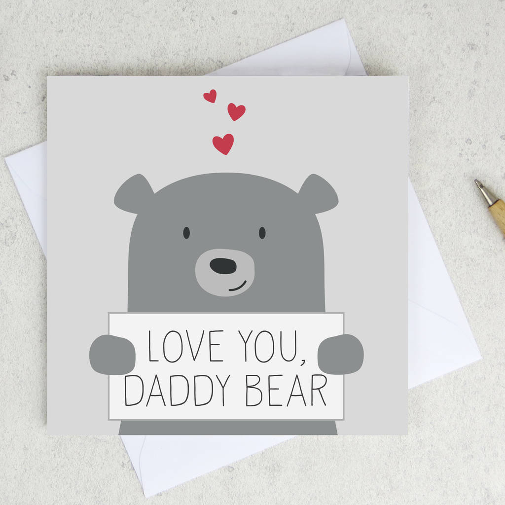 Love You Daddy Bear Fathers Day Birthday Card By Wink