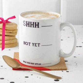'Shhh' Don't Talk To Me Monochrome Funny Rude Mug 100 Cheap Thoughtful Gift Ideas For Her Under £20