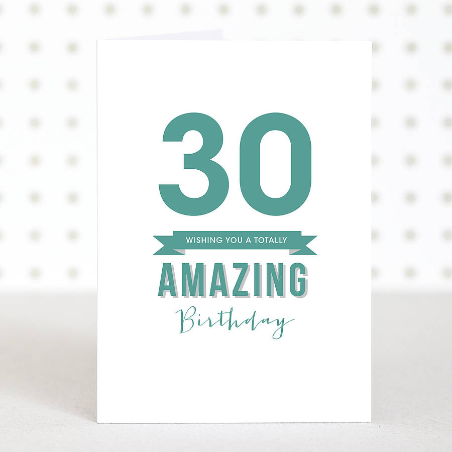 'amazing 30' Birthday Card By Doodlelove