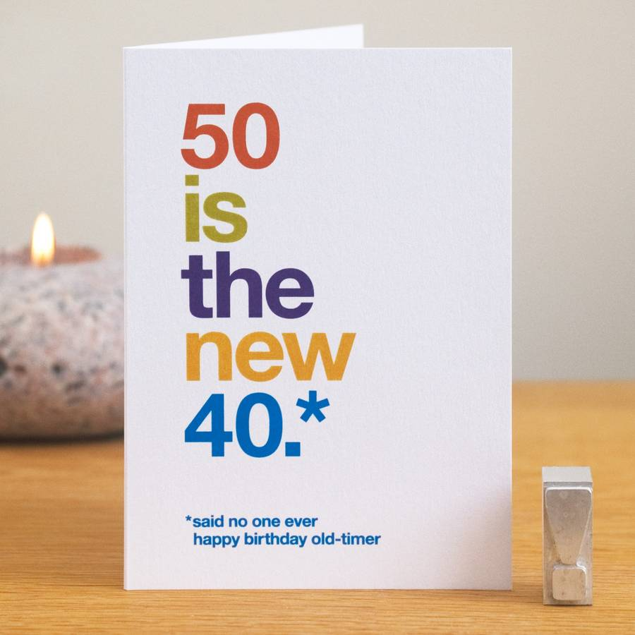 50 is the new