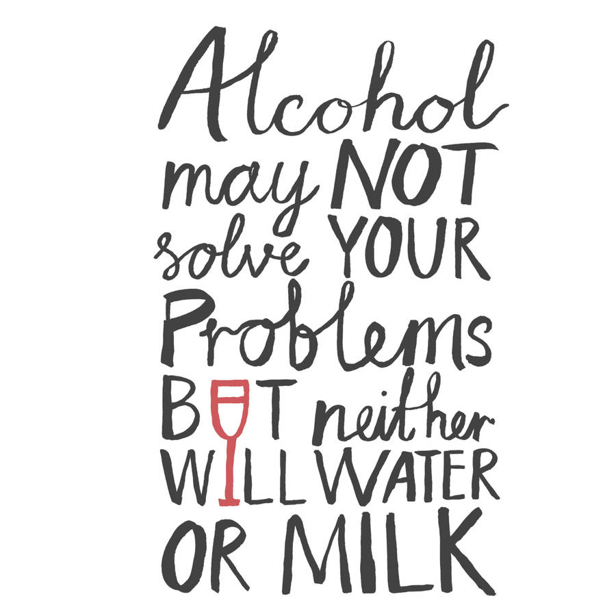 'alcohol may not solve your problems' card by karin