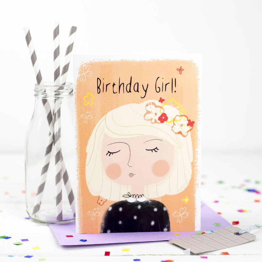 'birthday Girl' Birthday Card By Louise Wright Design