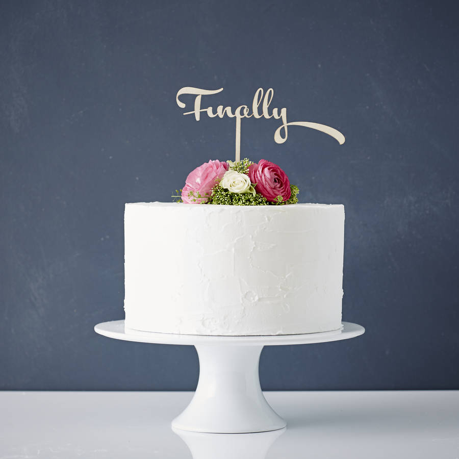 Calligraphy Finally Wooden Wedding Cake Topper By Sophia
