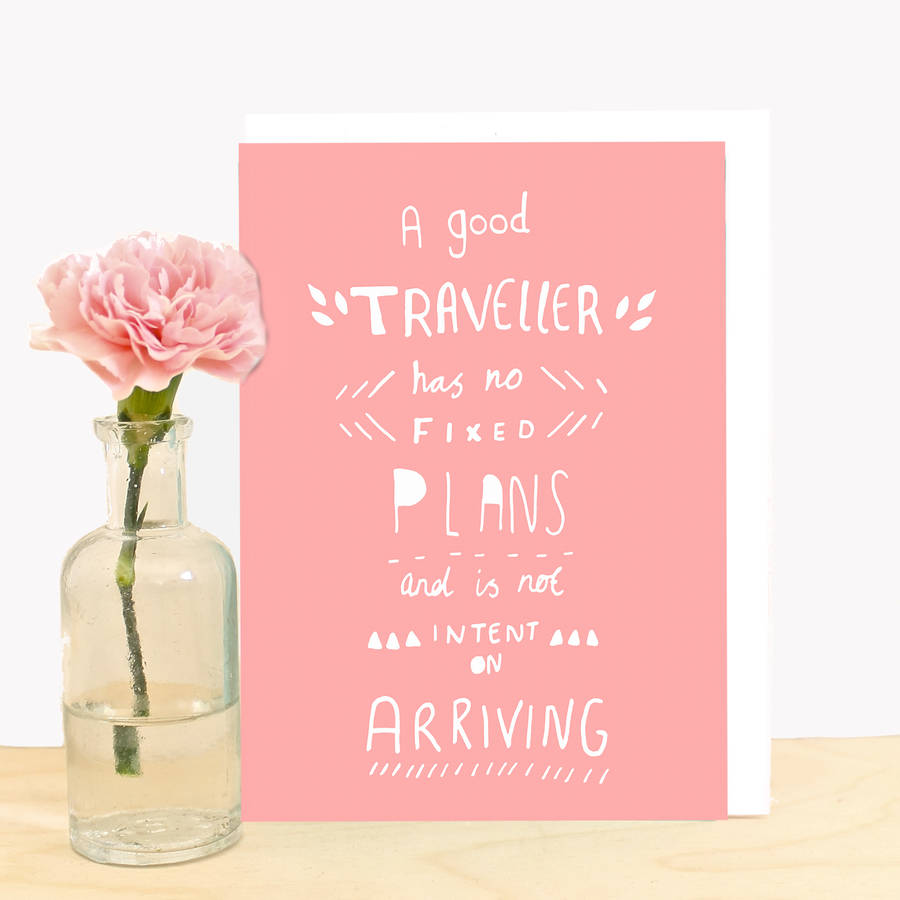 Inspirational Travel Quote Greeting Card By Ginger Pickle