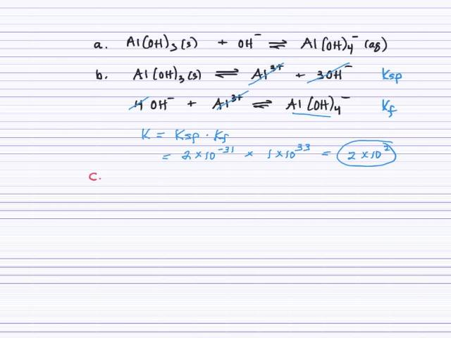SOLVED:Q) For aluminum hydroxide, Al(OH)300. Ksp = 300.300*3000-300300, answer