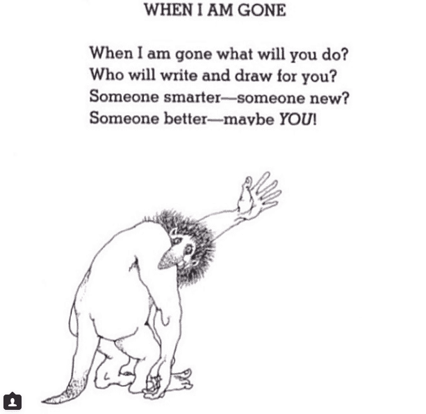 This poem from Shel Silverstein reminds us that life moves on after loss.