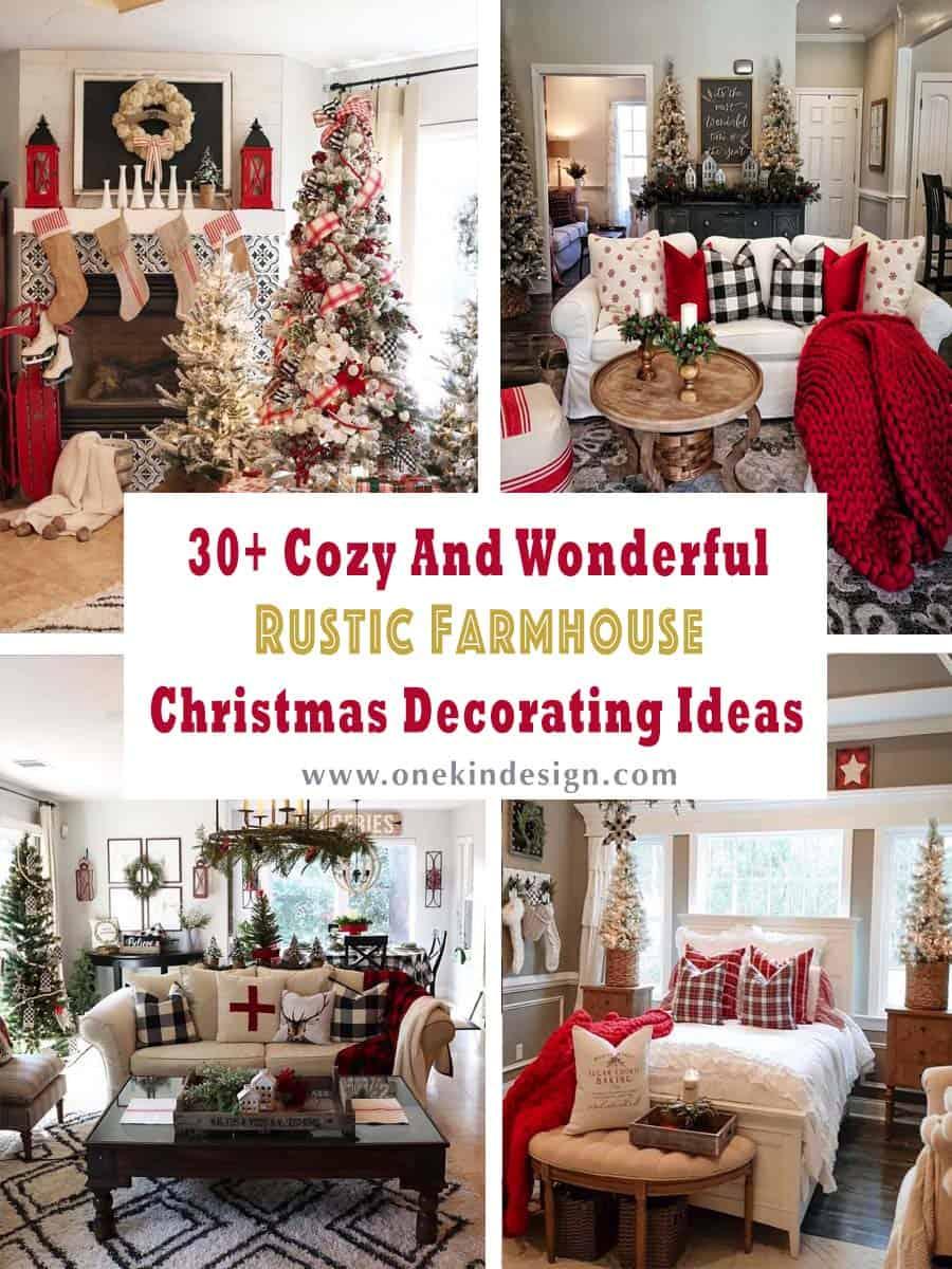 30 Cozy And Wonderful Rustic Farmhouse Christmas Decorating Ideas